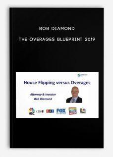 Bob Diamond – The Overages Blueprint 2019