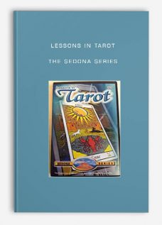 Lessons In Tarot – The Sedona Series