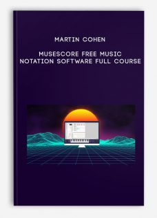 MuseScore FREE music notation software Full course by Martin Cohen