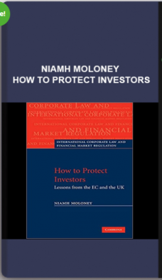 Niamh Moloney – How to Protect Investors