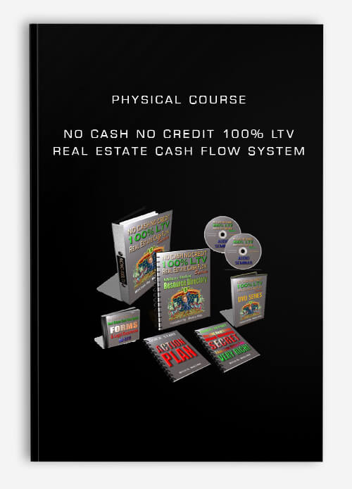 Physical Course – No Cash No Credit 100% LTV Real Estate Cash Flow System