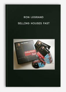 SELLING HOUSES FAST by RON LEGRAND