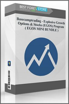 Basecamptrading – Explosive Growth Options & Stocks (EGOS) Program ( EGOS MINI BUNDLE )