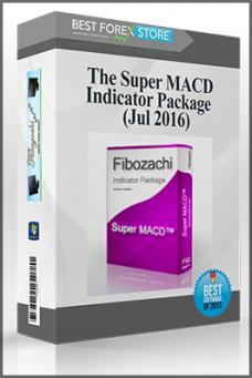 Fibozachi – The Super MACD Indicator Package (Jul 2016)