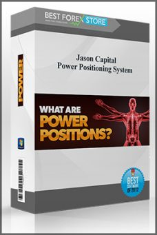 Jason Capital – Power Positioning System