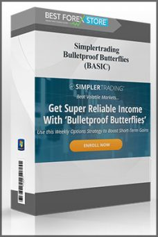Simplertrading – Bulletproof Butterflies (BASIC)