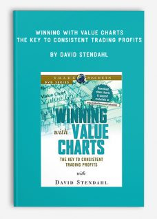 Winning with Value Charts – The Key to Consistent Trading Profits by David Stendahl