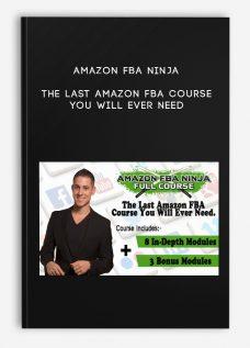 Amazon FBA Ninja – The Last Amazon FBA Course You Will Ever Need