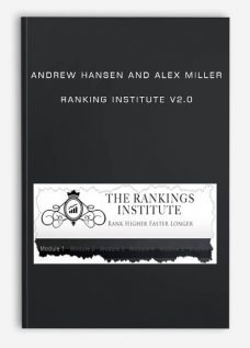 Andrew Hansen and Alex Miller – Ranking Institute v2.0