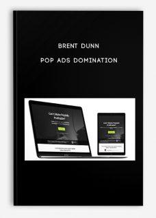 Brent Dunn – Pop Ads Domination