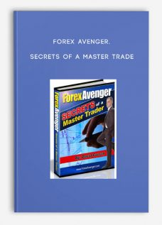 Forex Avenger. Secrets of a Master Trade