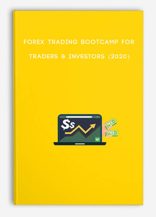 Forex Trading Bootcamp For Traders & Investors (2020)