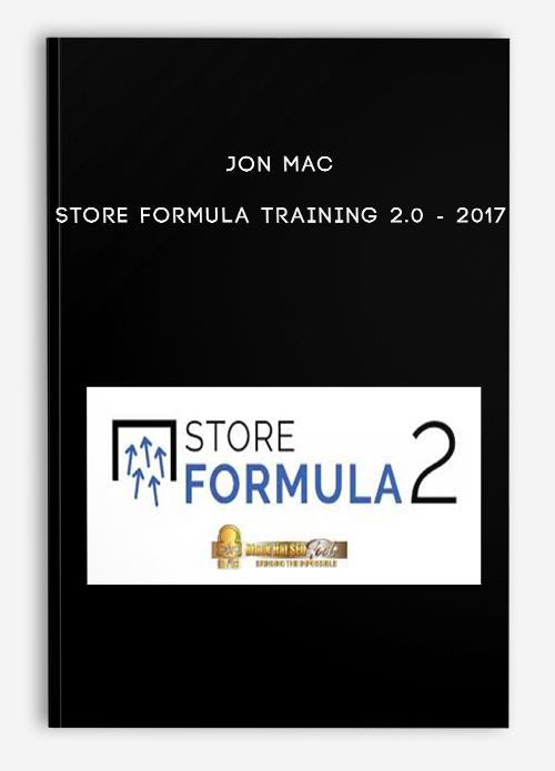 Jon Mac – Store Formula Training 2.0 – 2017