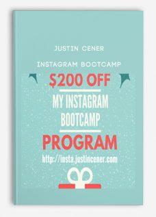 Justin Cener – Instagram Bootcamp