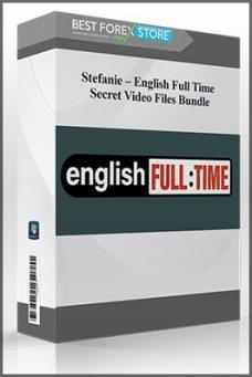 Stefanie – English Full Time – Secret Video Files Bundle