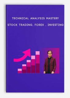 Technical Analysis Mastery: Stock Trading, Forex , Investing