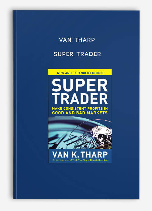 Van Tharp – Super Trader
