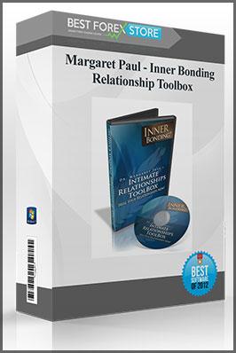 Margaret Paul – Inner Bonding – Relationship Toolbox