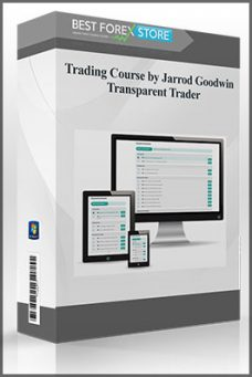 Trading Course by Jarrod Goodwin – Transparent Trader