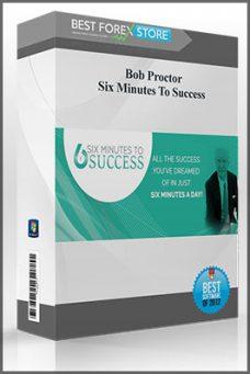 Bob Proctor – Six Minutes To Success