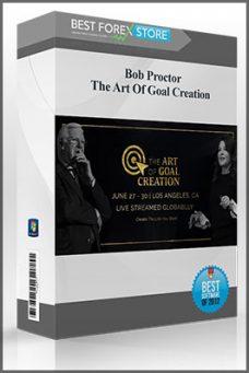Bob Proctor – The Art Of Goal Creation