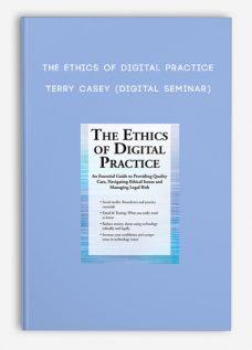 The Ethics of Digital Practice – TERRY CASEY (Digital Seminar)