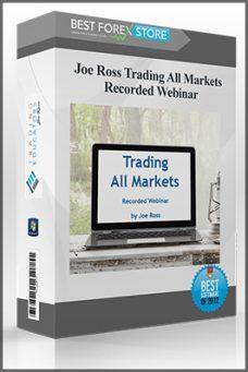 Tradingeducators – Joe Ross Trading All Markets Recorded Webinar