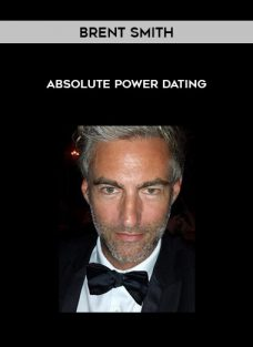 Absolute Power Dating by Brent Smith