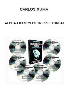 Alpha Lifestyles Tripple Threat by Carlos Xuma