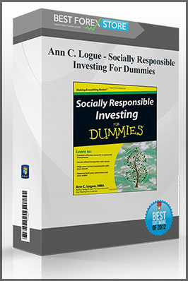 Ann C. Logue – Socially Responsible Investing For Dummies