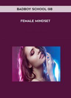 BadBoy School GB – Female Mindset
