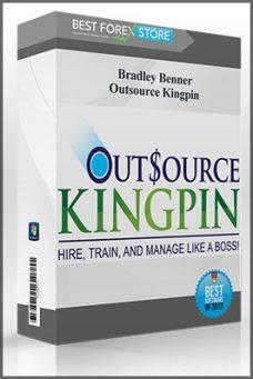 Bradley Benner – Outsource Kingpin