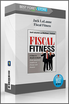 Jack LaLanne – Fiscal Fitness