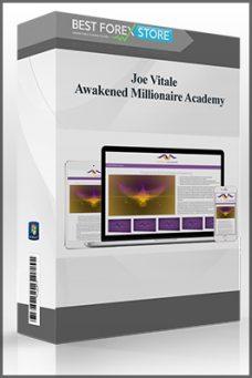 Joe Vitale – Awakened Millionaire Academy