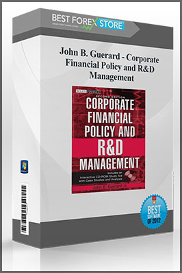 John B. Guerard – Corporate Financial Policy and R&D Management