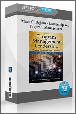 Mark C. Bojeun – Leadership and Program Management