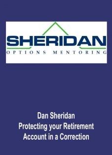 Dan Sheridan – Protecting your Retirement Account in a Correction