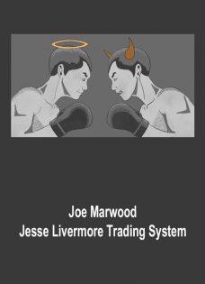 Joe Marwood – Jesse Livermore Trading System