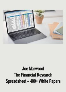 Joe Marwood – The Financial Research Spreadsheet – 400+ White Papers