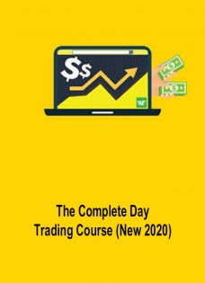 The Complete Day Trading Course (New 2020)
