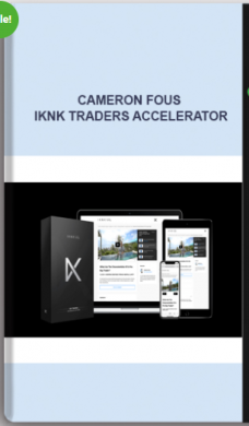 Cameron Fous – IKNK Traders Accelerator