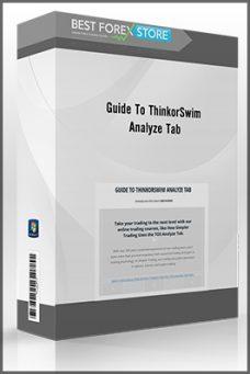 Guide to ThinkorSwim Analyze Tab – Simpler Trading