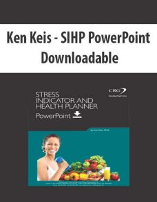 Ken Keis – SIHP PowerPoint