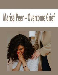 Marisa Peer – Overcome Grief