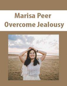 Marisa Peer – Overcome Jealousy