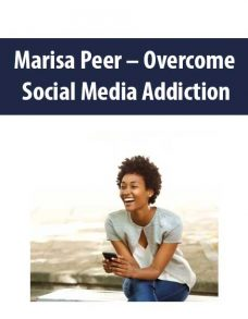 Marisa Peer – Overcome Social Media Addiction