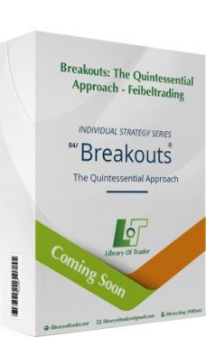 Breakouts: The Quintessential Approach – Feibeltrading
