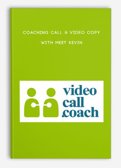 Coaching Call & Video Copy with Meet Kevin