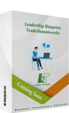 Leadership Blueprints – Traderlionuniversity