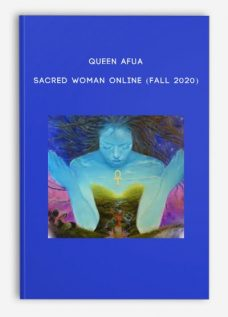 Queen Afua – Sacred Woman Online (Fall 2020)